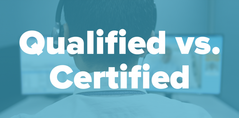 Certification vs. Qualification: Considerations for Your Language Services cover image