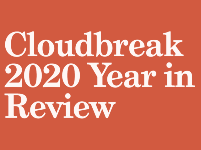 Cloudbreak 2020 Year in Review: The Acceleration of Digital Health and Setting the Stage for 2021 Growth
